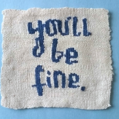 Small square tapestry with 'you'll be fine' text