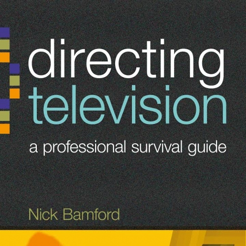 Book cover of 'Directing Television, a Professional Survival Guide'