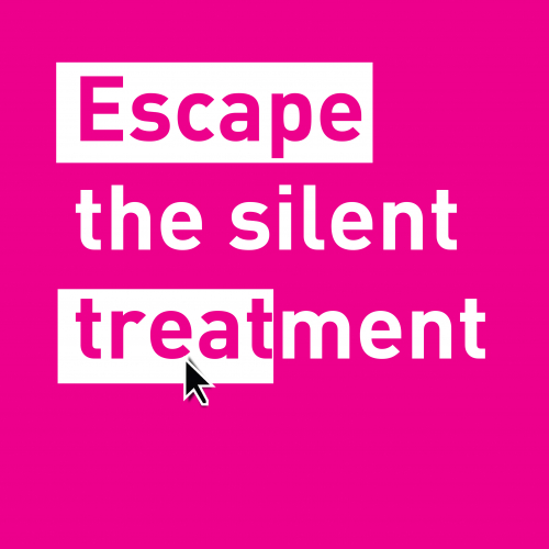 Escape the silent treatment text on a pink background