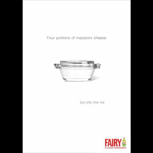 "Advert for Fairy liquid, a clean dish and the words ""4 portions of macaroni cheese but only one me""."